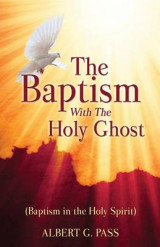 Omslag - The Baptism with the Holy Ghost (Baptism in the Holy Spirit)