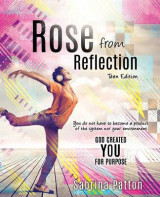 Omslag - Rose from Reflection Teen Edition