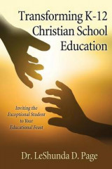 Omslag - Transforming K-12 Christian School Education