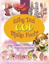 Omslag - Why Did God Make Feet?