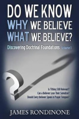 Omslag - Do We Know Why We Believe What We Believe?