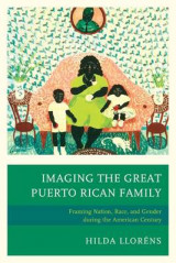 Omslag - Imaging the Great Puerto Rican Family