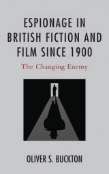 Omslag - Espionage in British Fiction and Film since 1900