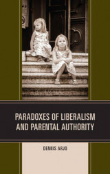 Omslag - Paradoxes of Liberalism and Parental Authority