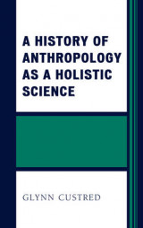 Omslag - A History of Anthropology as a Holistic Science