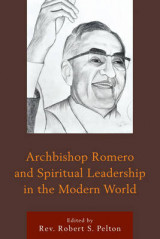 Omslag - Archbishop Romero and Spiritual Leadership in the Modern World