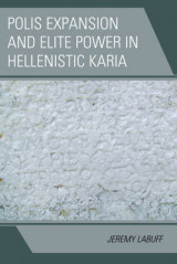Omslag - Polis Expansion and Elite Power in Hellenistic Karia
