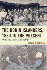 Omslag - The Bonin Islanders, 1830 to the Present
