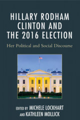 Omslag - Hillary Rodham Clinton and the 2016 Election