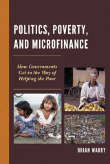 Omslag - Politics, Poverty, and Microfinance