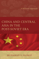 Omslag - China and Central Asia in the Post-Soviet Era