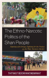 Omslag - The Ethno-Narcotic Politics of the Shan People
