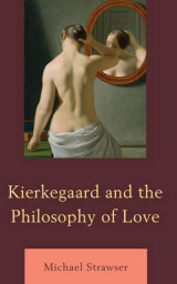 Omslag - Kierkegaard and the Philosophy of Love