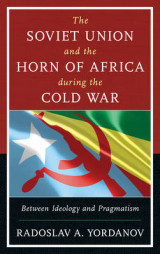 Omslag - The Soviet Union and the Horn of Africa during the Cold War