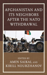 Omslag - Afghanistan and Its Neighbors after the NATO Withdrawal
