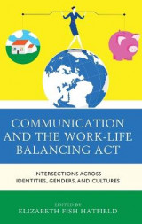 Omslag - Communication and the Work-Life Balancing Act