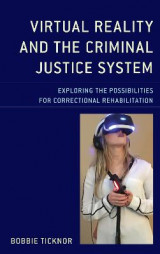 Omslag - Virtual Reality and the Criminal Justice System
