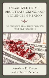 Omslag - Organized Crime, Drug Trafficking, and Violence in Mexico