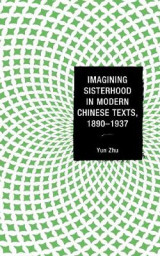 Omslag - Imagining Sisterhood in Modern Chinese Texts, 1890-1937