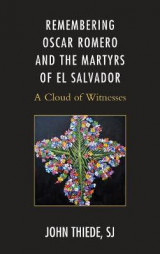 Omslag - Remembering Oscar Romero and the Martyrs of El Salvador