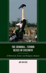 Omslag - The Criminal-Terror Nexus in Chechnya