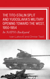 Omslag - The Tito-Stalin Split and Yugoslavia's Military Opening Toward the West, 1950-1954
