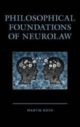 Omslag - Philosophical Foundations of Neurolaw