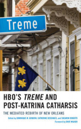 Omslag - HBO's Treme and Post-Katrina Catharsis