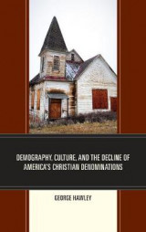 Omslag - Demography, Culture, and the Decline of America's Christian Denominations