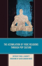 Omslag - The Assimilation of Yogic Religions through Pop Culture
