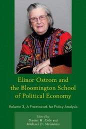 Elinor Ostrom and the Bloomington School of Political Economy av Daniel H. Cole og Michael D. McGinnis (Heftet)