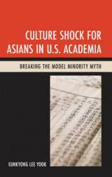 Omslag - Culture Shock for Asians in U.S. Academia
