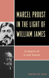 Omslag - Marcel Proust in the Light of William James