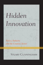 Hidden Innovation av Stuart Cunningham (Heftet)