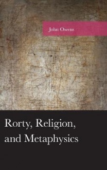 Rorty, Religion, and Metaphysics av John Owens (Innbundet)
