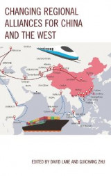 Omslag - Changing Regional Alliances for China and the West