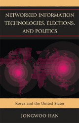 Omslag - Networked Information Technologies, Elections, and Politics