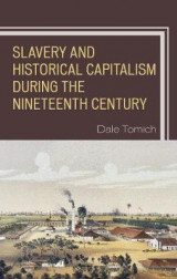 Omslag - Slavery and Historical Capitalism during the Nineteenth Century