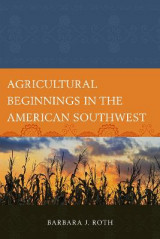 Omslag - Agricultural Beginnings in the American Southwest