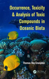 Omslag - Occurrence, Toxicity & Analysis of Toxic Compounds in Oceanic Biota
