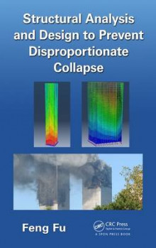 Structural Analysis and Design to Prevent Disproportionate Collapse av Feng Fu (Innbundet)