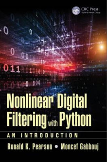 Nonlinear Digital Filtering with Python av Ronald K. Pearson og Moncef Gabbouj (Innbundet)