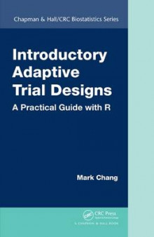 Introductory Adaptive Trial Designs av Mark Chang (Innbundet)