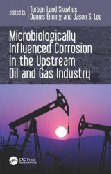 Omslag - Microbiologically Influenced Corrosion in the Upstream Oil and Gas Industry