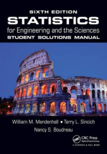 Statistics for Engineering and the Sciences: Student Solutions Manual av William M. Mendenhall, Terry Sincich og Nancy Shafer Boudreau (Heftet)