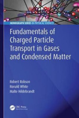 Omslag - Fundamentals of Charged Particle Transport in Gases and Condensed Matter