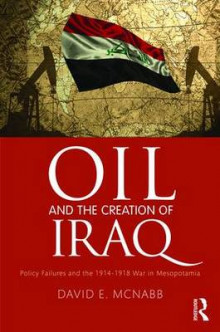 Oil and the Creation of Iraq av David E. McNabb (Innbundet)