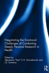 Omslag - Negotiating the Emotional Challenges of Conducting Deeply Personal Research in Health