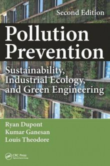 Pollution Prevention av Ryan Dupont, Kumar Ganesan og Louis Theodore (Innbundet)