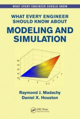 Omslag - What Every Engineer Should Know About Modeling and Simulation